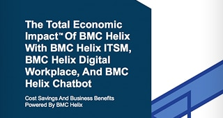 Forrester:BMC Helix Total Economic Impact<sup>™</sup>(总体经济影响)研究