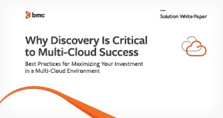 Why Discovery is Critical to Multi-Cloud Success(为何 Discovery 对多重云成功至关重要)