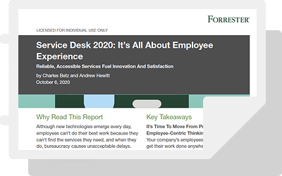 Service Desk 2020: It's All About Employee Experience